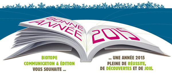 Voeux Biotope 2015 Communication Édition