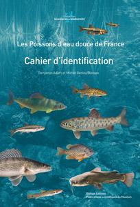 Cahier d'identification accompagnant l'ouvrage Les Poissons d'eau douce de France