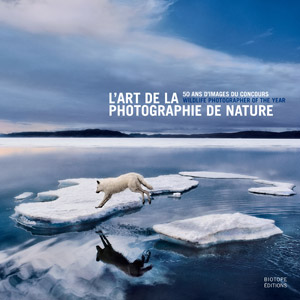 L'art de la photographie de nature - 50 ans d'images du concours Wildlife Photographer of the Year