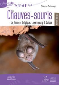 Les Chauves Souris De France Belgique Luxembourg Et Suisse 2eme Edition Biotope Editions