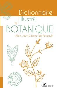 Dictionnaire illustré de botanique - 2ème édition